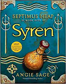 Septimus Heap, Book Five: Syren: Angie Sage, Mark Zug: 9780060882129