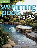 Swimming Pools and Spas, Curtis Rist, 0376016108