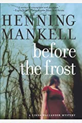 Before the Frost (Kurt Wallander Mysteries Book 1) Kindle Edition