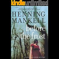 Before the Frost (Kurt Wallander Mysteries Book 1)