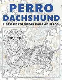 Perro Dachshund - Libro de colorear para adultos