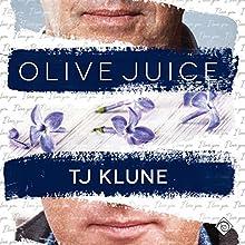 Olive Juice | Livre audio Auteur(s) : TJ Klune Narrateur(s) : Derrick McClain