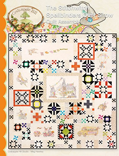 The Stitchwitch Spellbinders Quilt Show Embroidery Pattern by Meg Hawkey From Crabapple Hill Studio #2568 Quilt -