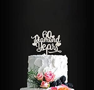 60 Diamond Years Birthday Cake Topper 60th Anniversary Cake Topper, Happy 60th Wedding Cake Topper, Anniversary Party Decor, Diamond Anniversary