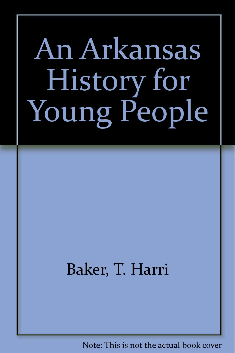 Read Online An Arkansas History for Young People PDF