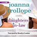 Daughters-in-Law: A Novel Audiobook by Joanna Trollope Narrated by Rosalyn Landor