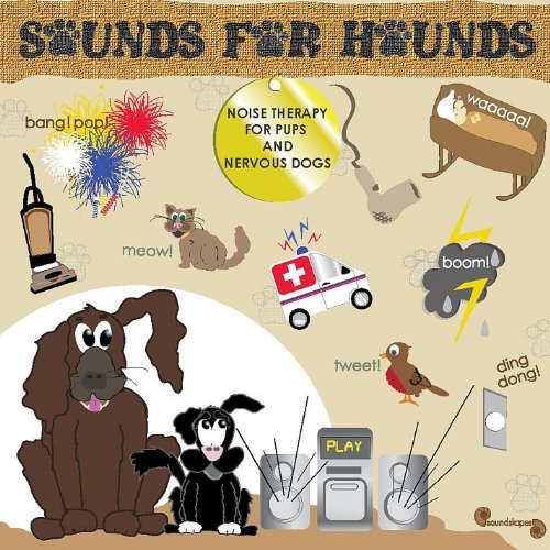 Sounds for Hounds: Noise Therapy Pups Nervous Dogs by CD Baby (distributor) (Image #1)