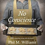 No Conscience | Phil M. Williams