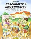 img - for Naschkatze & Suppenkasper book / textbook / text book