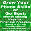 Grow Your Phone Skills or Go Bust