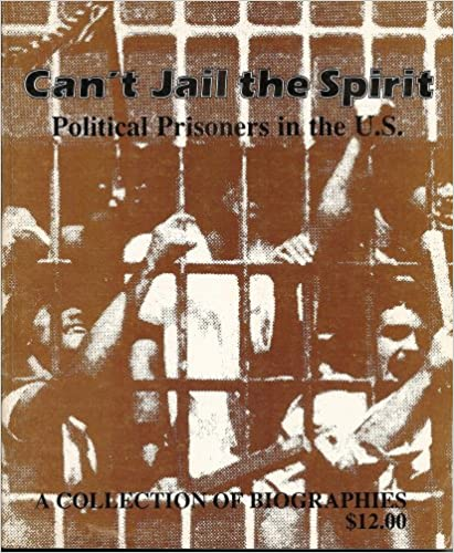 Book Can't Jail the Spirit:Political Prisoners in the U.S.