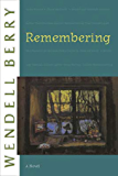 Remembering: A Novel (Port William)