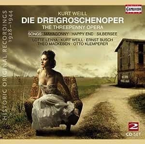 Threepenny Opera: Songs - Mahagonny; Happy End; Silbersee