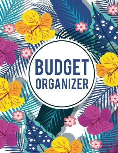 "Read Online Budget Organizer: Budget Planner Book, Monthly Bill Organizer For 365 Days - 8.5""x11"" (146 Pages) - Budget Planner: Budget Planner (Volume 5) ebook"