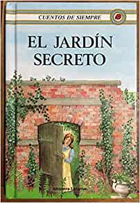 El jardin secreto cuentos de siempre series the secret garden ladybird spanish children 39 s - El jardin secreto frances hodgson burnett ...