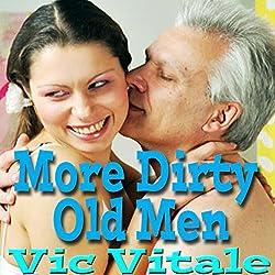 More Dirty Old Men