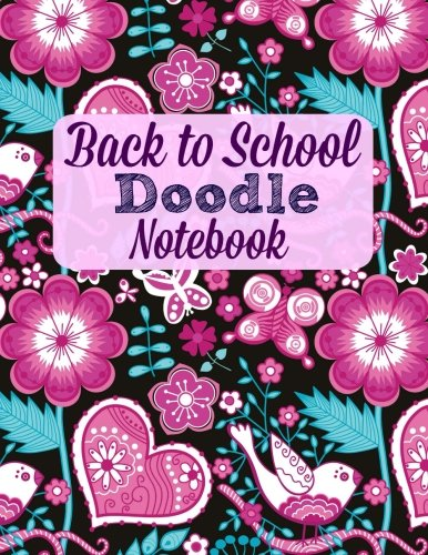 Back to School Doodle Notebook (Extra Large Back to School Themed Notebooks with Bonus Doodle Pages) (Volume 15) ebook