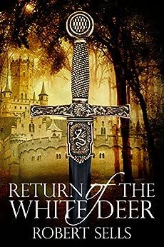 Return of the White Deer by [Sells,Robert]
