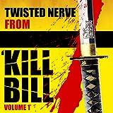"""Twisted Nerve (From """"Kill Bill: Vol. 1"""")"""