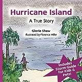 Hurricane Island, a True Story, Gloria Shaw, 0981812406