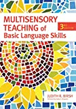 img - for Multisensory Teaching of Basic Language Skills, Third Edition book / textbook / text book