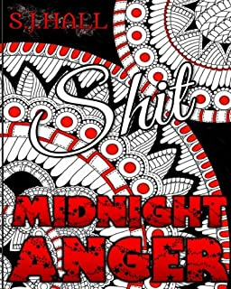 Midnight Anger Swear Word Colouring Book Stress Relieving Patterns