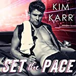 Set the Pace: Detroit Love Duet, Book 1   Kim Karr