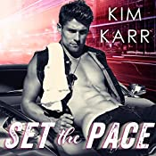 Set the Pace: Detroit Love Duet, Book 1 | Kim Karr