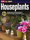 ORTHO: All About Houseplants (All-New Edition)