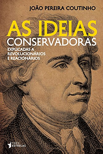 As Ideias Conservadoras