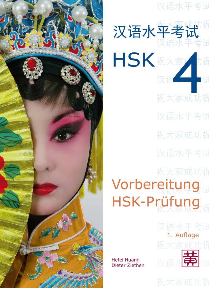 Vorbereitung HSK Prüfung  HSK 4