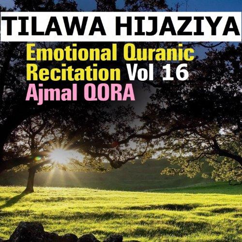Amazon.com: Tilawa Hijaziya - Emotional Quranic Recitation