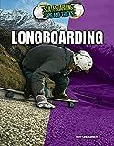Longboarding (Skateboarding Tips and Tricks)