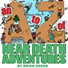 A to Z of Near-Death Adventures, 2nd Ed.