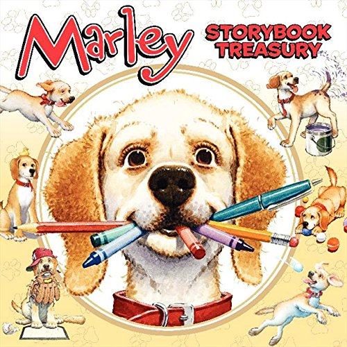 Marley's Storybook Treasury: Marley's Big Adventure; Strike Three, Marley!, Marley and the Runaway Pumpkin; Snow Dog Marley; Thanks, Mom and Dad!; Marley: Messy Dog (I Can Read Level 2) by Brand: HarperCollins