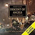 Descent of Angels: The Horus Heresy, Book 6 Hörbuch von Mitchel Scanlon Gesprochen von: Gareth Armstrong