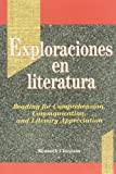 Exploraciones en Literatura : Reading for Comprehension, Communication, and Literary Appreciation, Chastain, Kenneth, 0844276596
