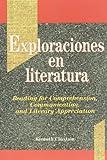 Exploraciones en Literatura : Reading for Comprehension, Communication, and Literary Appreciation, Chastain, 0844276596