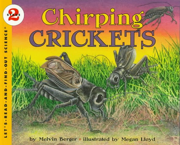Chirping Crickets (Let's-Read-and-Find-Out Science, Stage