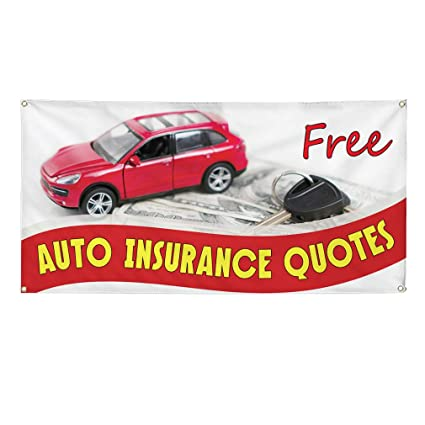 Get Car Insurance Quotes >> Amazon Com Vinyl Banner Sign Free Auto Insurance Quotes 1