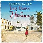 Last Dance in Havana | Rosanna Ley