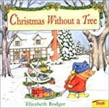 Christmas Without a Tree, Elizabeth Rodger, 0816775923