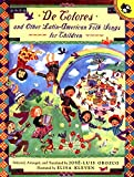 : De Colores and Other Latin American Folksongs for Children (Anthology) (Spanish Edition)