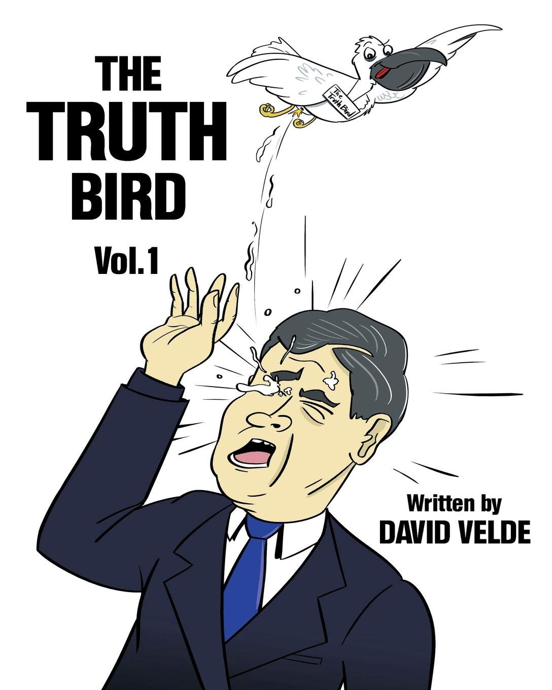 The Truth Bird: Amazon.es: Velde, David: Libros en idiomas extranjeros