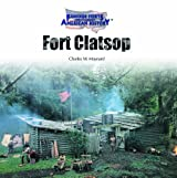 Fort Clatsop (Famous Forts Throughout American History)