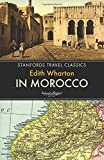 In Morocco (Stanfords Travel Classics)