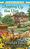 Digging Up the Dirt (A Southern Ladies Mystery) by  Miranda James in stock, buy online here