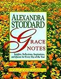 Grace Notes, Alexandra Stoddard, 0688129145