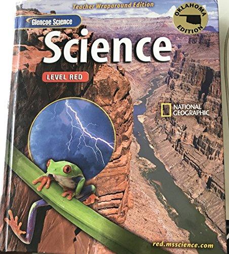 Glencoe Science LEVEL RED Teacher Wraparound Edition - Oklahoma