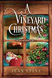 A Vineyard Christmas (A Vineyard Novel Book 1)
